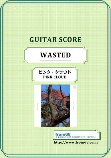ピンク・クラウド (PINK CLOUD) /  WASTED ギター&ベース・スコア(TAB譜)  【ダウンロード販売】